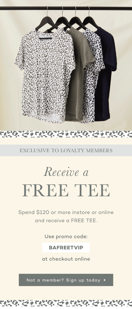 Spend $120 and receive a FREE TEE
